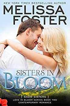 Sisters in Bloom (Love in Bloom: Snow Sisters, Book Two) (English Edition) von [Foster, Melissa]