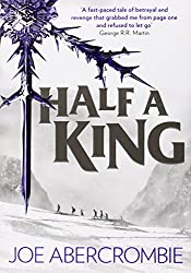 Half a King (Shattered Sea, Book 1) by Joe Abercrombie (2014-07-03)