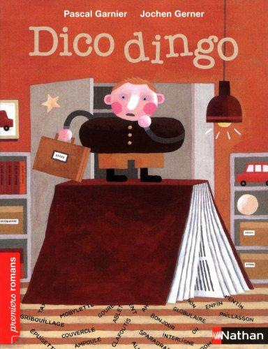 Dico Dingo - Roman Humour - De 7 à 11 ans par Pascal Garnier