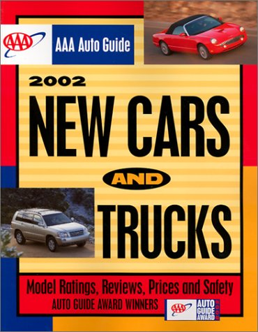 AAA Auto Guide: New Cars & Trucks: Model Ratings, Reviews, Prices, and Safety