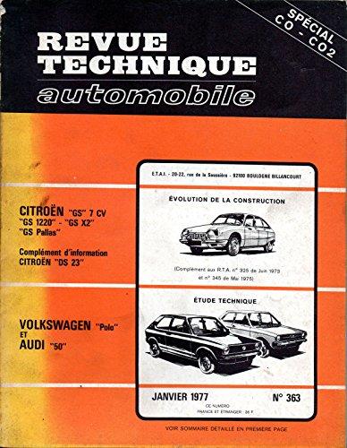REVUE TECHNIQUE AUTOMOBILE N° 363 VOLKSWAGEN POLO N / L / GLS ET AUDI 50 LS / GL / GLS par RTA