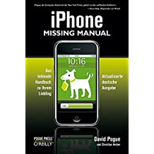 iPhone: Missing Manual