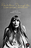 Reckless Daughter: A Joni Mitchell Anthology