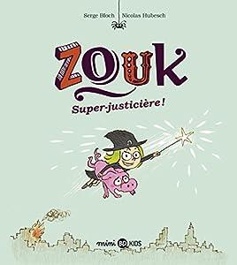 """Afficher """"Zouk n° 16 Super justicière ! : Zouk, 16"""""""