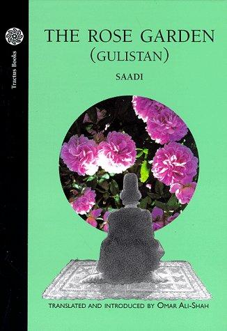 The Rose Garden: Gulistan