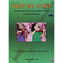 2B: Step by Step: An Introduction to Successful Practice: Violin