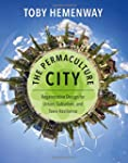 The Permaculture City: Regenerative D...
