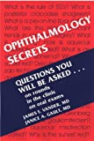 Ophthalmology Secrets (The Secrets Series)