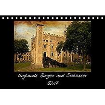 Englands Burgen und Schlösser 2017 (Tischkalender 2017 DIN A5 quer): Tolle Bilder in besonderer Stimmung. (Monatskalender, 14 Seiten ) (CALVENDO Orte)