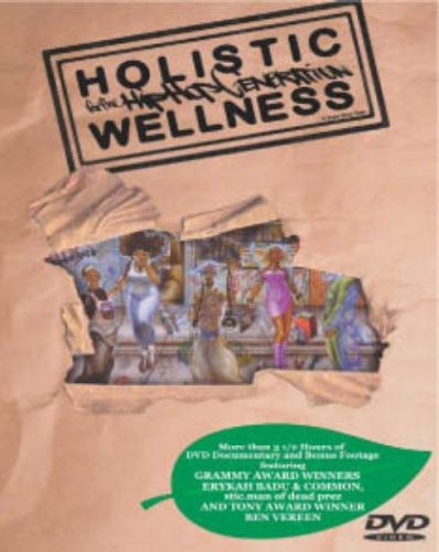 Holistic Wellness For The Hip Hop Generation (featuring Grammy Award Winners