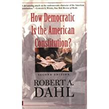 How Democratic is the American Constitution? 2e