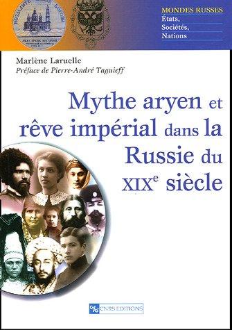 Mythe aryen et rêve impérial dans la Russie du XIXe siècle