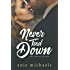 Never Tied Down (The Never Series Book 5)