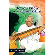 Do You Know Dr. A.P.J Abdul Kalam?