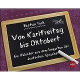 Bastian Sick Tagesabreißkalender Kalender 2020: Von Karlfreitag bis Oktobert
