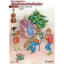 Die schönsten Weihnachtslieder: 2 Violinen und Violoncello