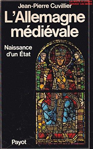 L'Allemagne médiévale par Jean-Pierre Cuvillier