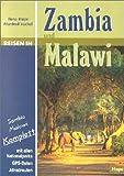 Reisen in Zambia und Malawi. Reisebegleiter für Natur und Abenteuer -