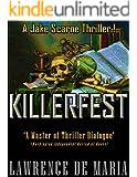 KILLERFEST (JAKE SCARNE THRILLERS Book 3)