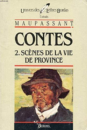Contes : Scènes de la vie de province