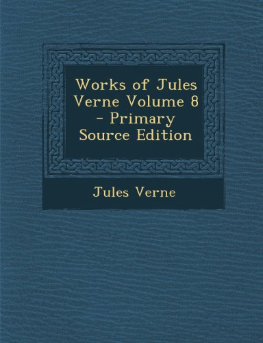 Works of Jules Verne Volume 8