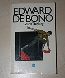 Lateral Thinking: A Textbook of Creativity (Pelican) by Edward De Bono (1977-08-25)