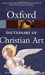 A Dictionary of Christian Art (Oxford Paperback Reference)