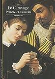 Decouverte Gallimard: Le Caravage Peintre Et Assassin