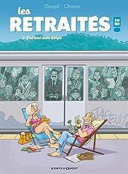 Les retraités en BD - Tome 1 : J'ai tout mon temps