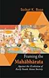 Framing the Mahabharata: Against the Evolution of Early South Asian Society
