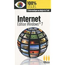 Internet : Edition Windows 7