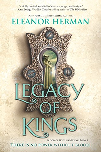 Legacy of Kings (Blood of Gods and Royals, Band 1)