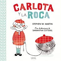 Carlota y la roca par Stephen W. Martin