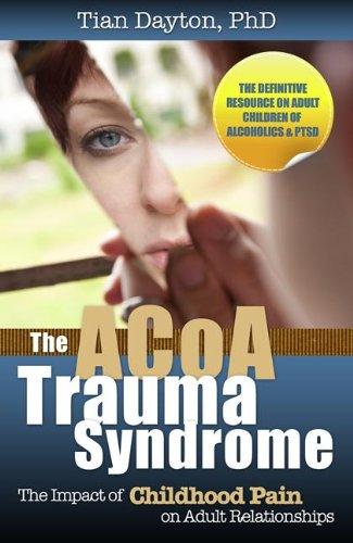 The ACOA Trauma Syndrome (English Edition)