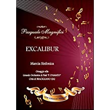 EXCALIBUR: Marcia Sinfonica (Italian Edition)