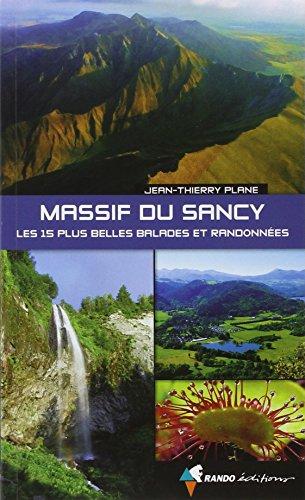 LES 15 PLUS BELLES RANDONNEES DU MASSIF DU SANCY