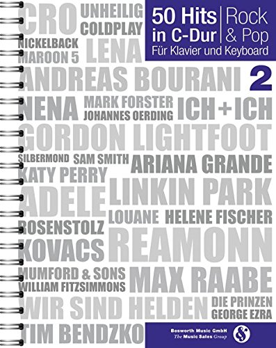 50 Hits in C-Dur Rock & Pop Band 2: Noten, Songbook für Klavier, Gesang, Keyboard