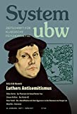 Luthers Antisemitismus: System ubw