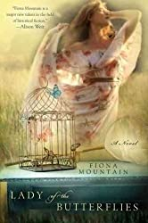 Lady of the Butterflies Mountain, Fiona ( Author ) Jul-05-2011 Paperback