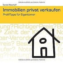 Immobilien privat verkaufen: Profi-Tipps für Eigentümer