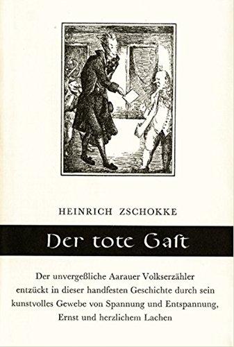 Der tote Gast: Eine heitere Erzählung. (Bücher der Waage)