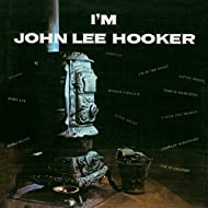I'm John Lee Hooker (Remastered)