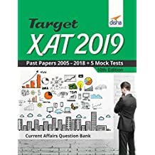 Target XAT 2019 (Past Papers 2005 - 2018 + 5 Mock Tests)