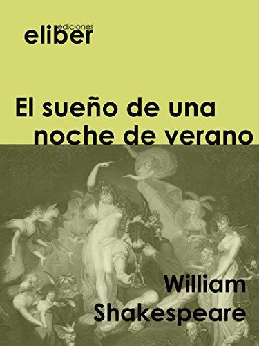 El sueño de una noche de verano (Clásicos de la literatura universal) por William Shakespeare