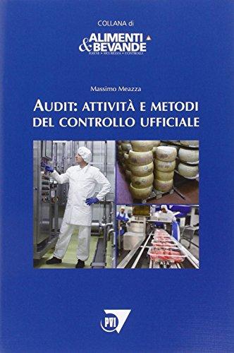 Audit. Attività e metodi del controllo ufficiale