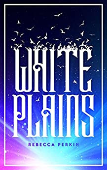 White Plains by [Perkin, Rebecca]