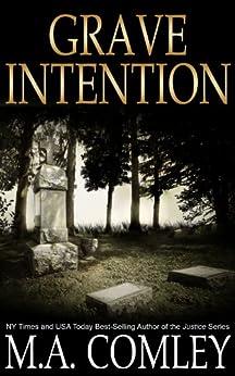 Grave Intention: #2 Intention series (English Edition) par [Comley, M A]