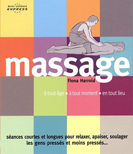 Massage : A tout âge, à tout moment, en tout lieu