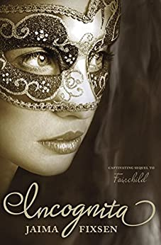 Incognita: Fairchild Regency Romance Book 2 by [Fixsen, Jaima]