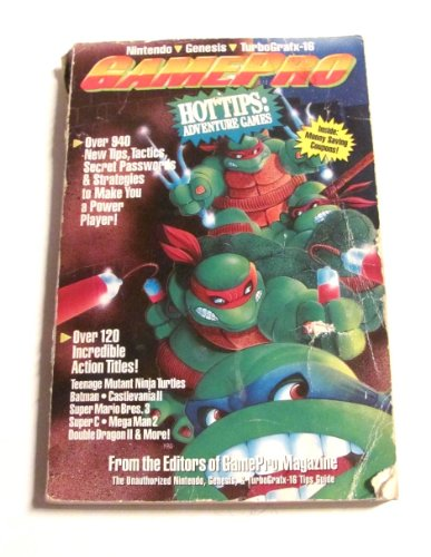 GamePro Hot Tips Adventure Games: The Unauthorized Nintendo, Genesis and Turbografx-16 Hot Tips